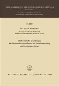 Mathematische Grundlagen Der Zweiortskurvenverfahren Zur Stabilitätsprüfung Von Regelungssystemen
