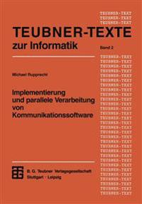 Implementierung Und Parallele Verarbeitung Von Kommunikationssoftware