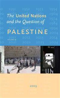 The United Nations and the Question of Palestine: Volume 19 - 2009