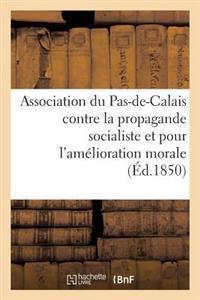 Association Du Pas-De-Calais Contre La Propagande Socialiste Et Pour l'Am�lioration Morale