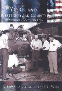 York and Western York County:: The Story of a Southern Eden