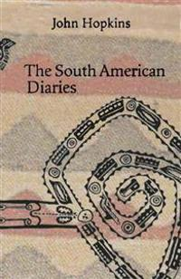 The South American Diaries (1972-1973)