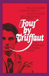 Four by Truffaut: The Adventures of Antoine Doinel
