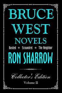 Bruce West Novels: Collectors Edition II