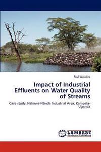 Impact of Industrial Effluents on Water Quality of Streams