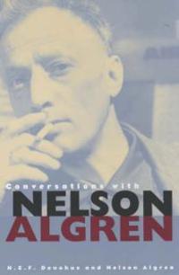 Conversations With Nelson Algren