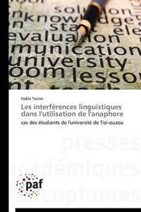 Les Interferences Linguistiques Dans L'Utilisation de L'Anaphore