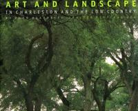Art and Landscape in Charleston and the Low Countr