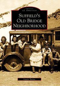 Suffield's Old Bridge Neighborhood