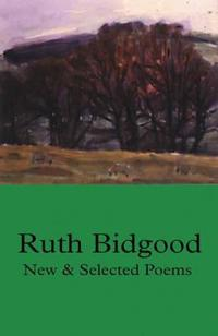 New and Selected Poems: Ruth Bidgood
