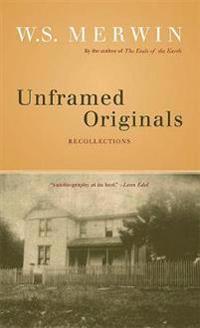 Unframed Originals: Recollections