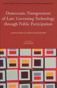 Democratic Transgressions of Law: Governing Technology Through Public Participation