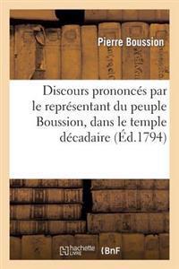 Discours Prononc�s Par Le Repr�sentant Du Peuple Boussion, Dans Le Temple D�cadaire, � Bordeaux