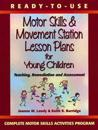 Ready-To-Use Motor Skills & Movement Station Lesson Plans for Young Children