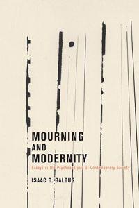 Mourning And Modernity