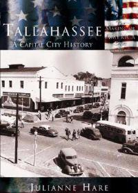 Tallahassee: A Capital City History