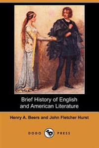 Brief History of English and American Literature (Dodo Press)