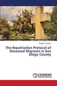 The Repatriation Protocol of Deceased Migrants in San Diego County