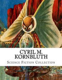Cyril M. Kornbluth, Science Fiction Collection
