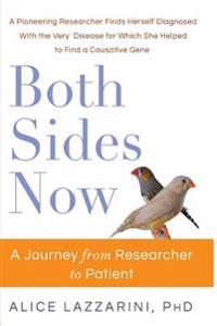 Both Sides Now: A Journey from Researcher to Patient