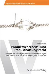 Produktsicherheits- Und Produkthaftungsrecht