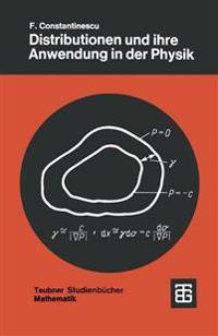 Distributionen Und Ihre Anwendung in Der Physik