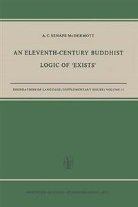 "An Eleventh-Century Buddhist Logic of ""Exists"""
