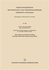 Untersuchung Und Weiterentwicklung Neuartiger Elektrischer Bearbeitungsverfahren
