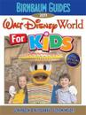 Birnbaum Guides Walt Disney World for Kids 2011