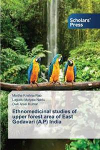 Ethnomedicinal Studies of Upper Forest Area of East Godavari (A.P) India