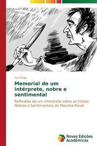 Memorial de Um Interprete, Nobre E Sentimental