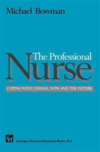 The Professional Nurse
