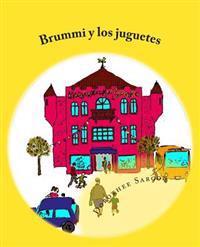 Brummi y Los Juguetes: Las Aventuras de Brummi