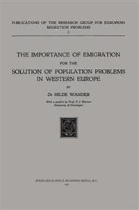 The Importance of Emigration for the Solution of Population Problems in Western Europe
