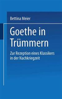 Goethe in Trümmern