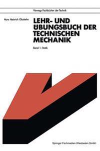 Lehr- Und  bungsbuch Der Technischen Mechanik