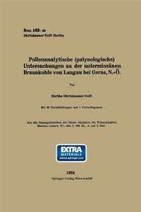 Pollenanalytische (Palynologische) Untersuchungen an Der Untermioz nen Braunkohle Von Landau Bei Geras, N.-