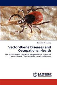 Vector-Borne Diseases and Occupational Health