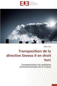 Transposition de la Directive Seveso II En Droit Turc