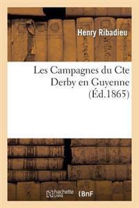 Les Campagnes Du Cte Derby En Guyenne