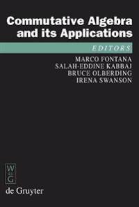 Commutative Algebra and Its Applications