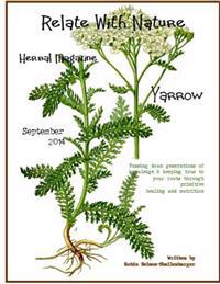 Relate with Nature Herbal Magazine: Yarrow