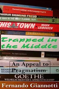 Trapped in the Middle: An Appeal to Pragmatism