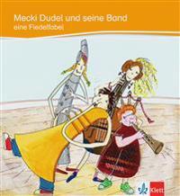 Mecki Dudel und seine Band