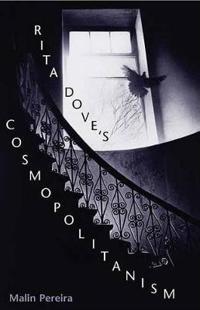 Rita Dove's Cosmopolitanism
