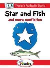 Star and Fish and More Nonfiction: Jolly Phonics Readers: In Precursive Letters