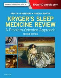 Krygers sleep medicine review - a problem-oriented approach