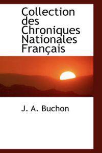 Collection Des Chroniques Nationales Fran Ais