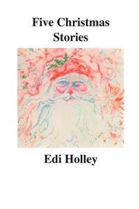 Five Christmas Stories