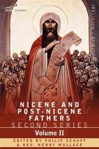 Nicene and Post-nicene Fathers: Second Series